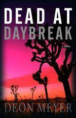 Vente Livre Numérique : Dead at Daybreak  - Deon Meyer