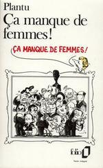 Couverture de Ca manque de femmes !