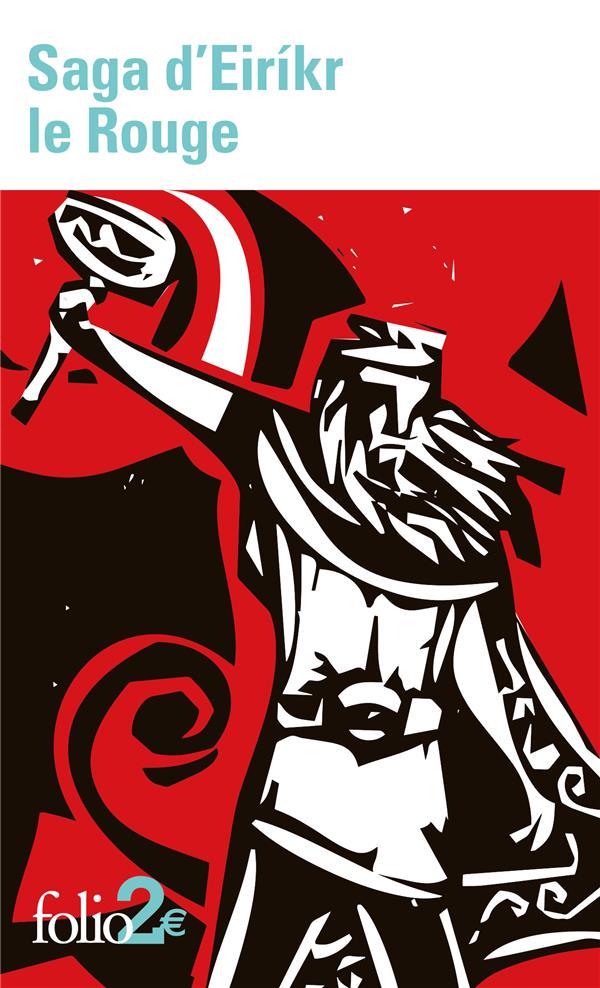 Saga d'Eirikr le rouge ; saga des Groenlandais