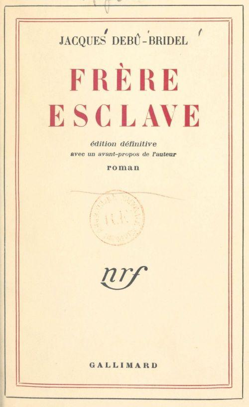 Frere esclave