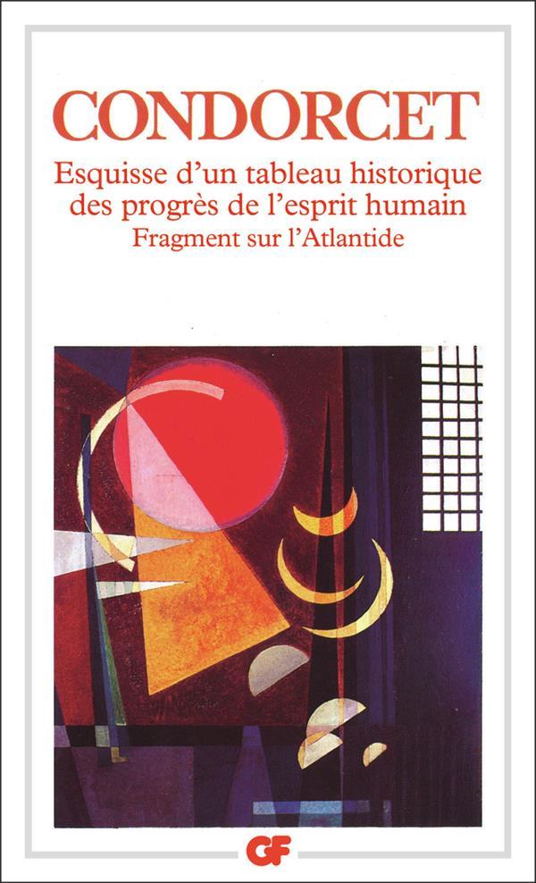 Esquisse d'un tableau historique des progrès de l'esprit humain ; fragment sur l'Atlantide
