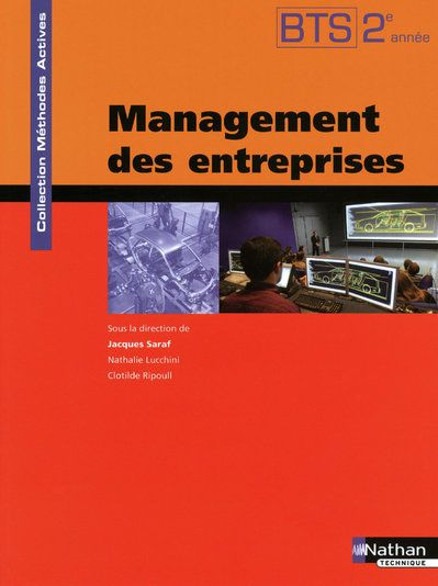 Management Des Entreprises Bts 2eme Annee - Methodes Actives- Livre De L'Eleve 2009