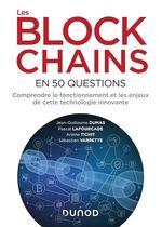 Vente Livre Numérique : Les blockchains en 50 questions  - Jean-Guillaume Dumas - Sébastien Varrette - Pascal Lafourcade - Ariane Tichit