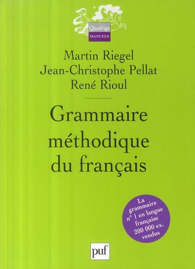 Grammaire méthodique du français (4e édition)
