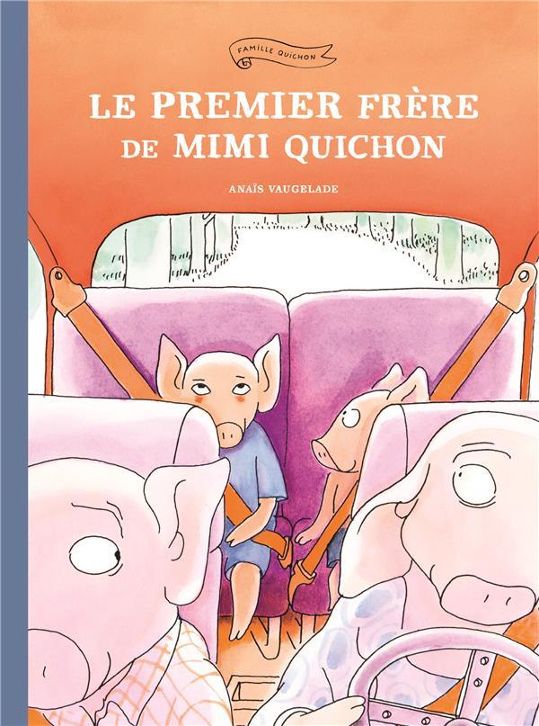 LE PREMIER FRERE DE MIMI QUICHON