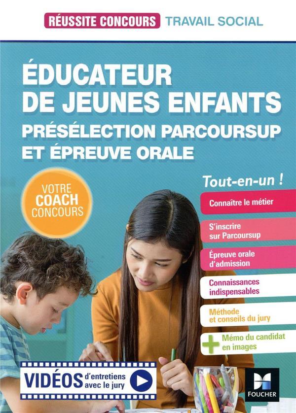 REUSSITE CONCOURS  -  EDUCATEUR JEUNES ENFANTS  -  PRESELECTION PARCOURSUP ET EPREUVE ORALE  -  TOUT-EN-UN FLEURY CECILE