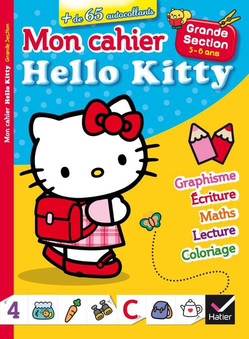 Mon Cahier Hello Kitty ; Grande Section ; 5/6 Ans