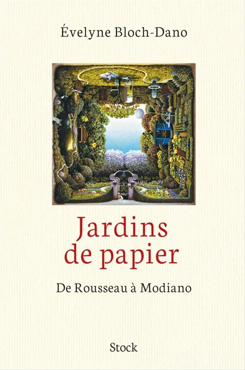 Jardins de papier ; de Rousseau à Modiano
