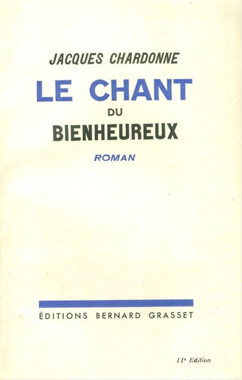 Le chant du bienheureux  - Jacques Chardonne