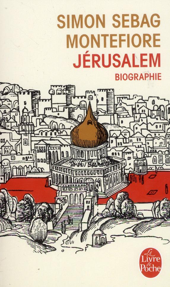Jérusalem ; biographie