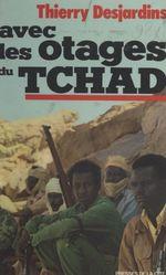 Avec les otages du Tchad