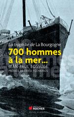 Vente  700 hommes à la mer...  - Jean-Paul Bossuge