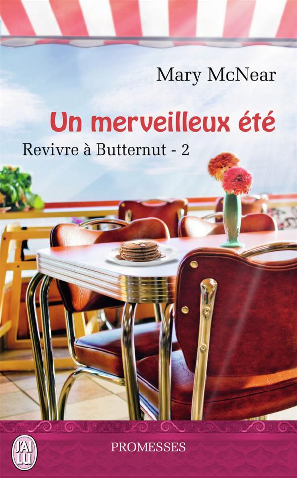 Revivre à Butternut t.2 ; un merveilleux été