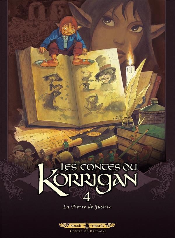 Les contes du Korrigan T.4 ; la pierre de justice