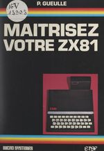Vente Livre Numérique : Maîtrisez votre ZX-81  - Patrick Gueulle