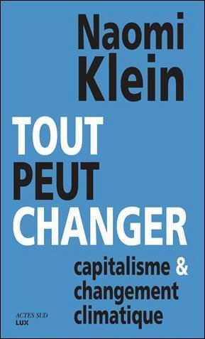 Tout peut changer ; capitalisme et changement climatique
