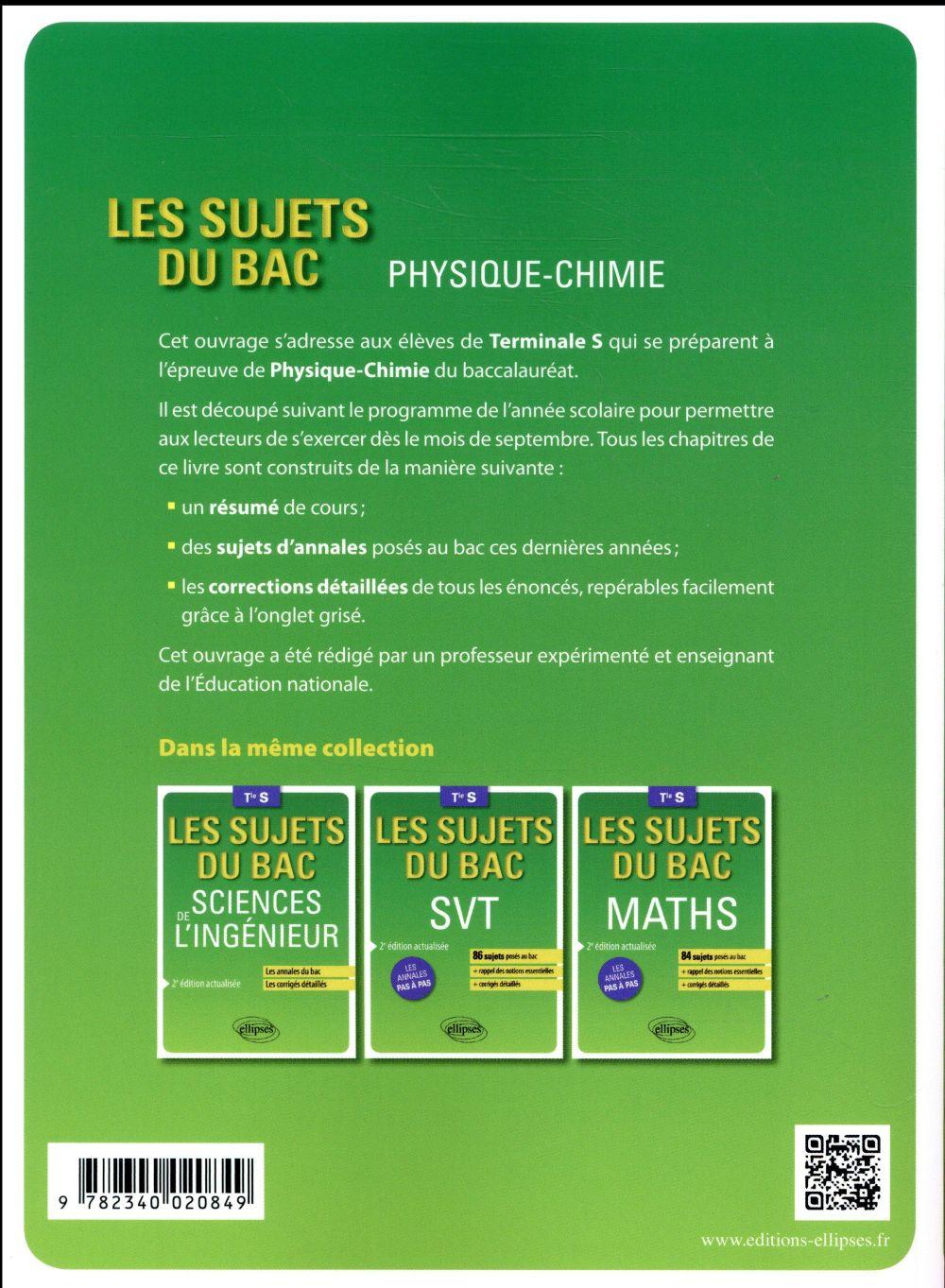 Les sujets du bac ; physique-chimie ; terminale S (2e édition)