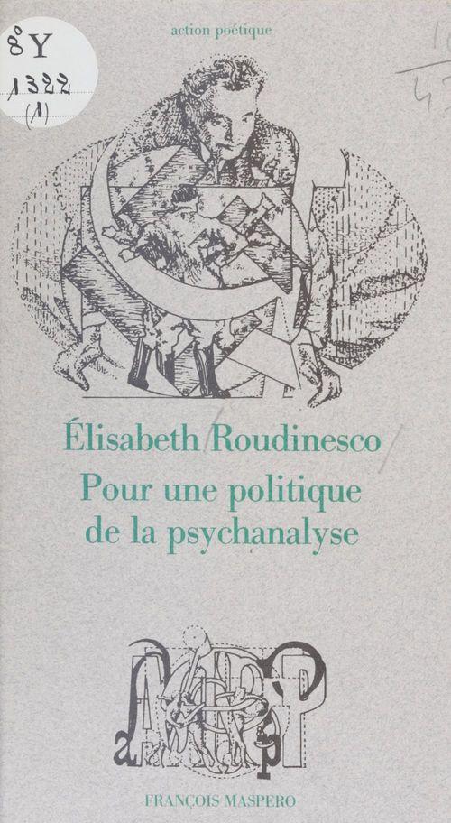 Pour une politique de la psychanalyse