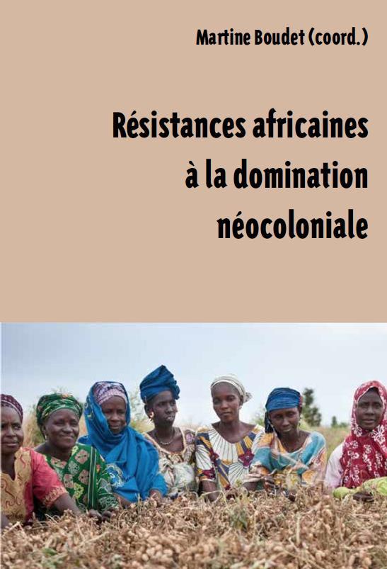 Résistances africaines à la domination néocoloniale