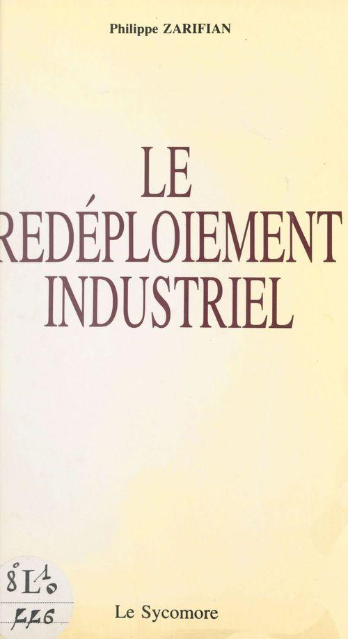 Le redéploiement industriel : pour une industrie intégrale