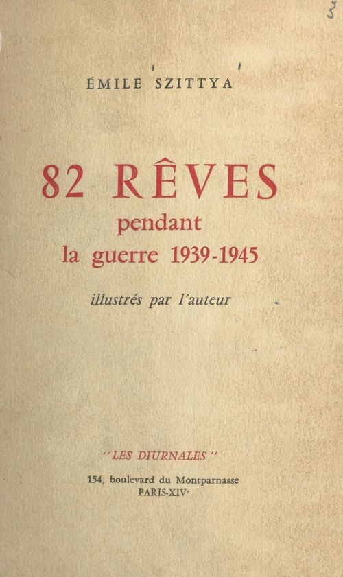 82 rêves pendant la guerre 1939-1945