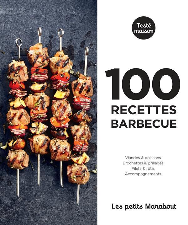 les petits Marabout ; 100 recettes barbecue