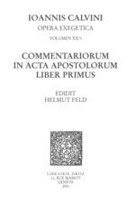 Vente EBooks : Commentariorum in acta apostolorum liber primus. Series II. Opera exegetica  - Jean Calvin
