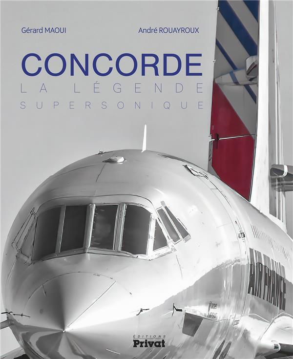 Concorde ; la légende supersonique