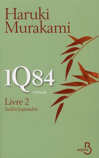 1q84 Livre 2 ; Juillet-Septembre