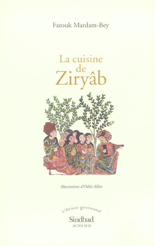 La cuisine de Ziryab ; chroniques gastronomiques