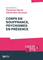 Vente EBooks : Corps en souffrance, psychismes en présence  - Patrick Ben Soussan - Françoise DAUNE