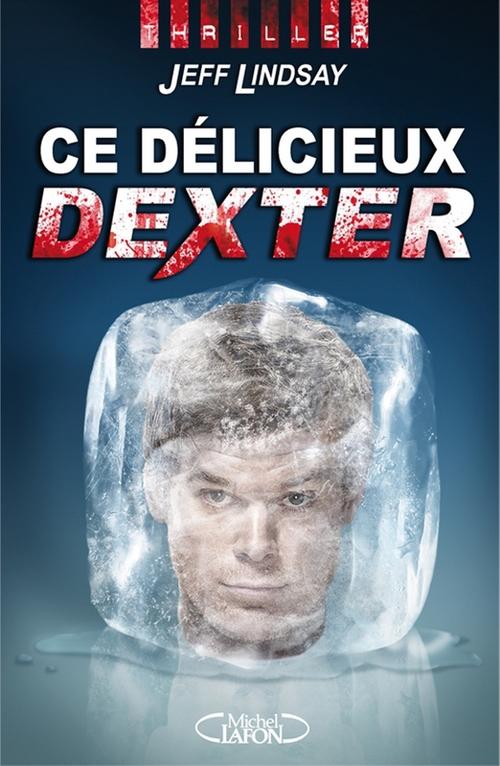 Ce délicieux Dexter