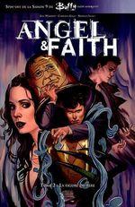 Angel & Faith t.2 ; la figure du père  - Christos Gage - Christos N. Gage - Rebekah Isaacs - Chris Samnee