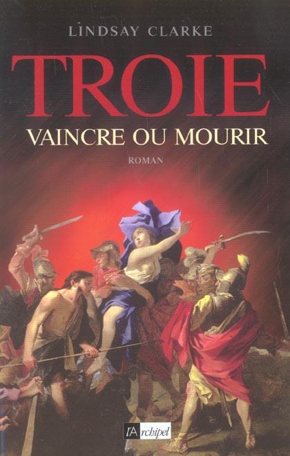 Troie, vaincre ou mourir