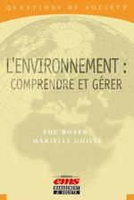 Vente Livre Numérique : L'environnement  - Luc BOYER - Marielle GUILLE