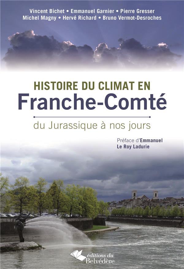 Histoire du climat en Franche-Comté ; du Jurassique à nos jours