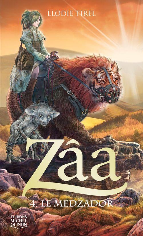 Zâa t.4 ; le Medzador