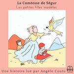 Vente AudioBook : Les petites filles modèles  - Comtesse de Ségur