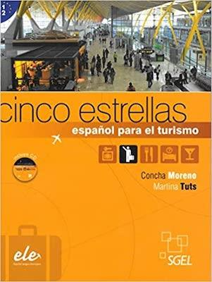 Cinco estrellas: curso de espanol para el turismo + cd b1/b2