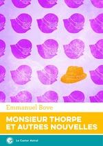 Vente Livre Numérique : Monsieur Thorpe et autres nouvelles, l'intégrale  - Emmanuel Bove