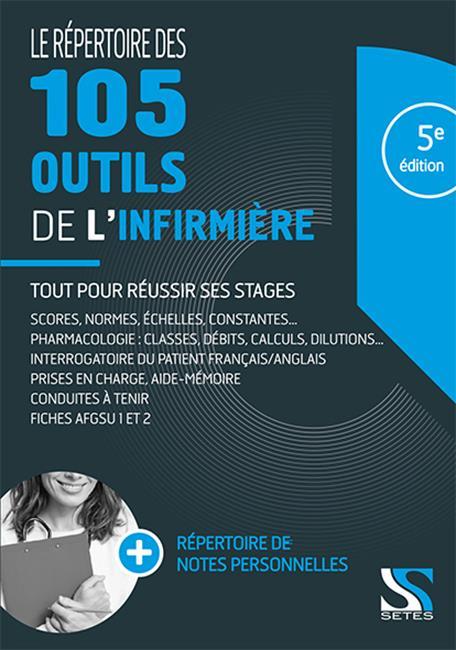 Le répertoire des 105 outils de l'infirmière (5e édition)