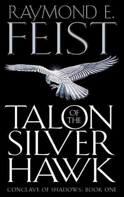 Talon of the Silver Hawk ; Conclave of Shadows