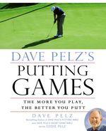 Vente Livre Numérique : Dave Pelz's Putting Games  - Dave Pelz