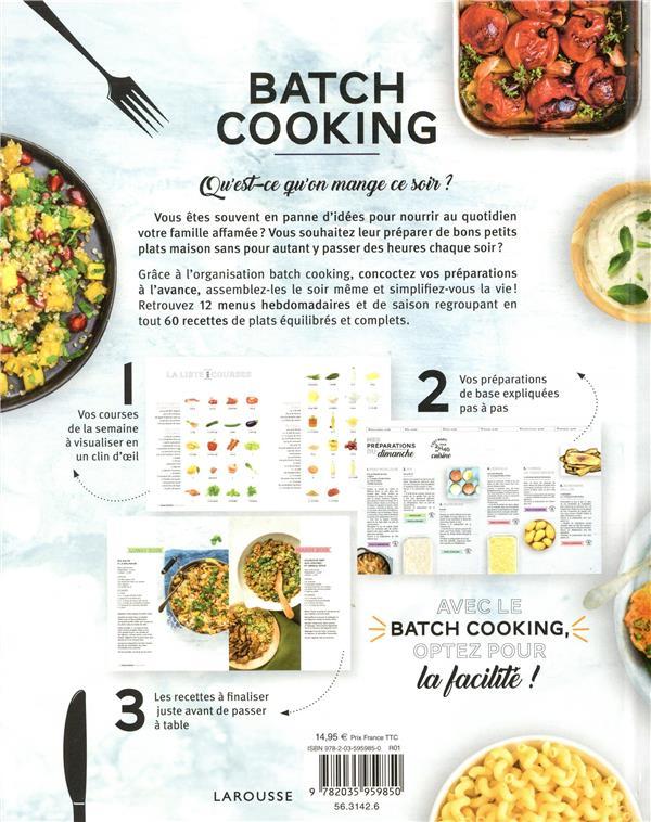 Batch Cooking Preparez 5 Repas Pour La Semaine En 2h Le Dimanche Anne Loiseau Larousse Grand Format Les Volcans Clermont Ferrand
