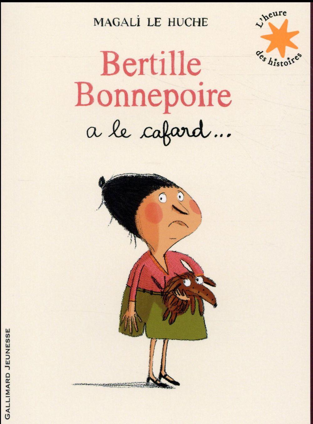 Bertille Bonnepoire a le cafard...