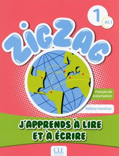 Zigzag ; Niveau 1 ; J'Apprends A Lire Et A Ecrire