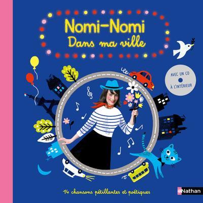 NOMI-NOMI  -  DANS MA VILLE BROSSET, NOEMIE