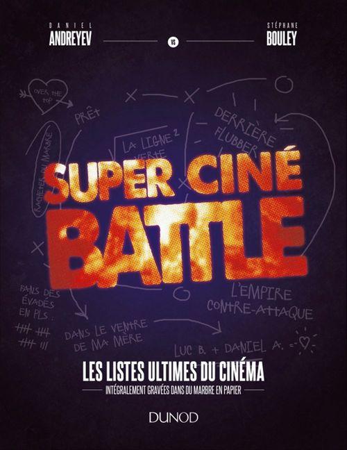 Super Ciné Battle ; le livre des listes ultimes du cinéma