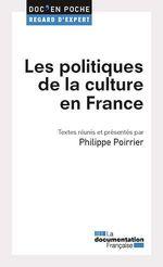 Vente Livre Numérique : Les politiques de la culture en France  - Philippe Poirrier - La Documentation française