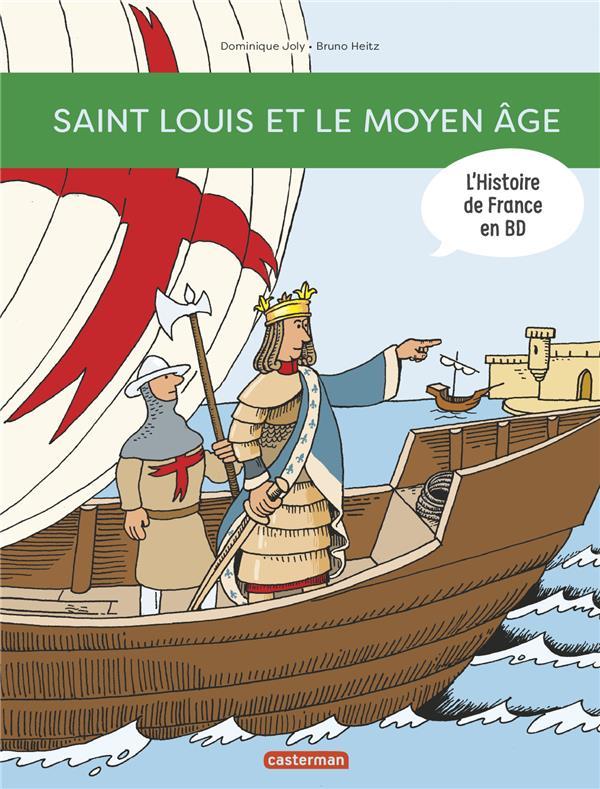 SAINT LOUIS... ET LE MOYEN AGE Heitz Bruno